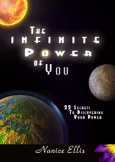 The Infinite Power of You! by Nanice Ellis